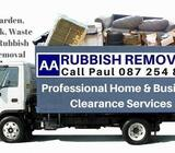 AA RUBBISH REMOVALS HOUSE CLEARANCE JUNK WASTE CALL PAUL 0872548894