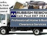AA RUBBSH REMOVALS HOUSE GARDEM JUNK CLEARANCE CALL PAUL 0872548894