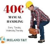 40 euro -Manual Handling courses - this Tuesday, Wednesday and Thursday  12